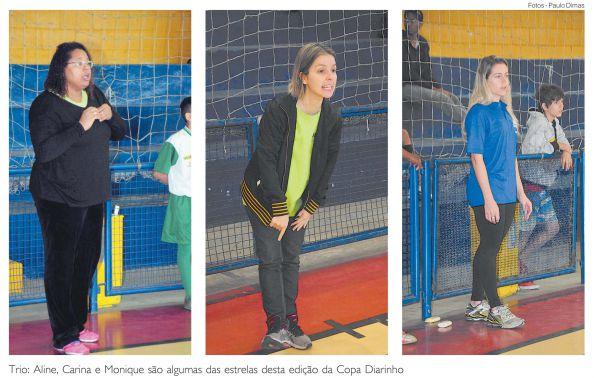 Trio: Aline, Carina e Aline são algumas das estrelas desta edição da Copa Diarinho  (Foto:Paulo Dimas)