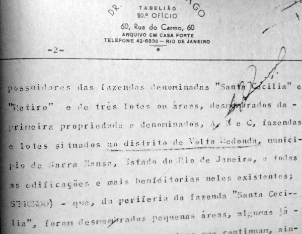 Registro de compra da Fazenda Santa Cecília e parte da Fazenda Retiro para a construção da CSN, em 1941: ambas no distrito de Volta Redonda