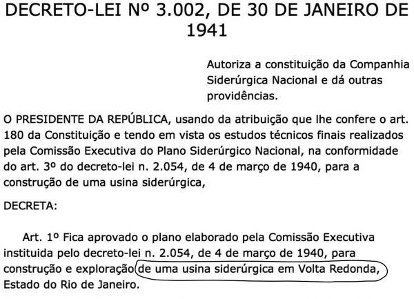 Decreto-Lei de Getúlio Vargas, que aprovou a construção da usina: em Volta Redonda
