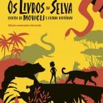 Personagens: Mowgli e sua turma no texto original de Kipling (Foto: Divulgação)