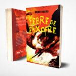 'Febre de Enxofre': Livro é do escritor mineiro, porém radicado na Paraíba, Bruno Ribeiro (Foto: Divulgação)