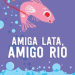 Projeto Douradinho: Seu embaixador é o peixe cascudo Douradinho, personagem do livro infanto-juvenil 'Amiga Lata, Amigo Rio' (Foto: Reprodução)