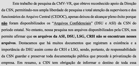 Os documentos secretos de uma década, produzidos pela ASI de Bismarck, desapareceram dos arquivos da CSN