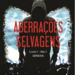 'Aberrações Selvagens': Escrita pelo youtuber e crítico de séries Felipe Salazar, obra conta a saga entre diferentes raças de animais antropomórficos (Fotos: Divulgação)
