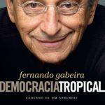 Gabeira: O colapso das utopias brasileiras