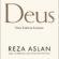 Reza Aslam e o deus dos seres humanos