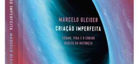 Guia de leitura: Marcelo Gleiser e a criação imperfeita
