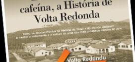 Entre a cruz e a cafeína, a História de Volta Redonda
